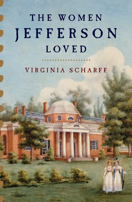 Jefferson's Monticello, with two of the women he loved on the lawn
