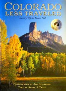 Colorado Less Traveled: Journeys Off the Beaten Path