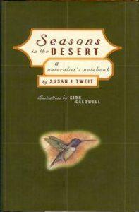Seasons in the Desert, A Naturalist's Notebook