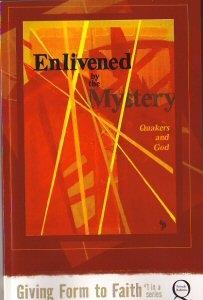 Enlivened by the Mystery
