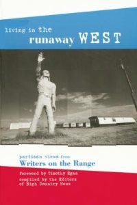 Living in the Runaway West