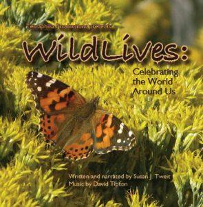 WildLives, Celebrating the World Around Us